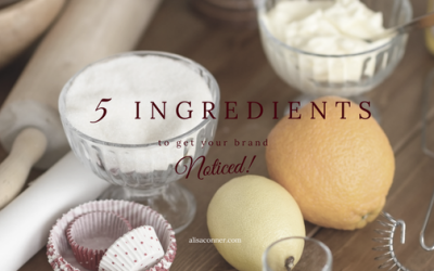 5 Ingredients To Get Your Brand Noticed