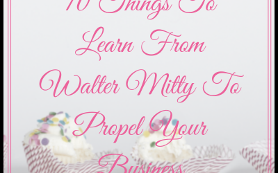 10 Things To Learn From Walter Mitty To Propel Your Business