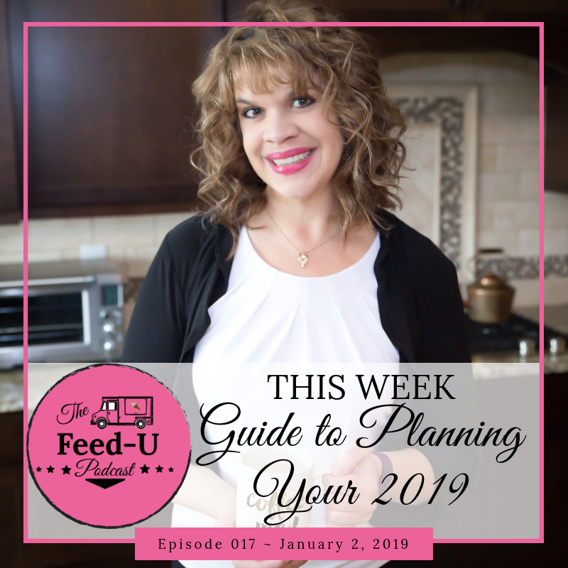 017 – Planning Your 2019 With Intention & Strategy