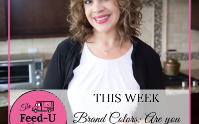 022-Brand Colors: Are you repelling or attracting clients?