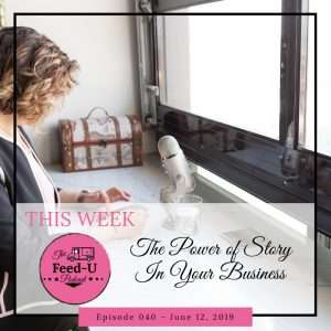 Podcast 040 The Power Of Story In Your Business