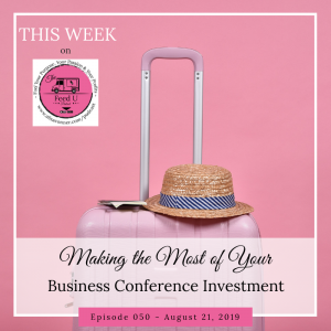 50. Making the Most of Your Conference Investment