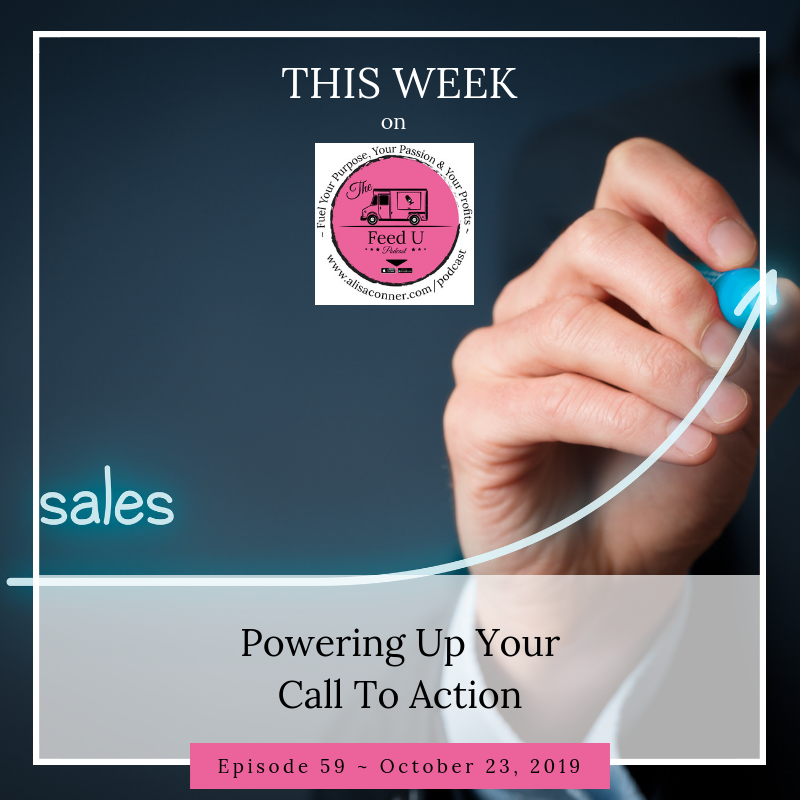 59. Powering Up Your CTAs (Calls To Action)