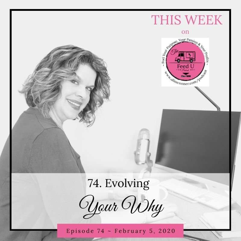 74. Evolving Your Business Why