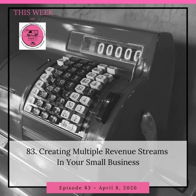 83. Creating Multiple Revenue Streams In Your Small Business
