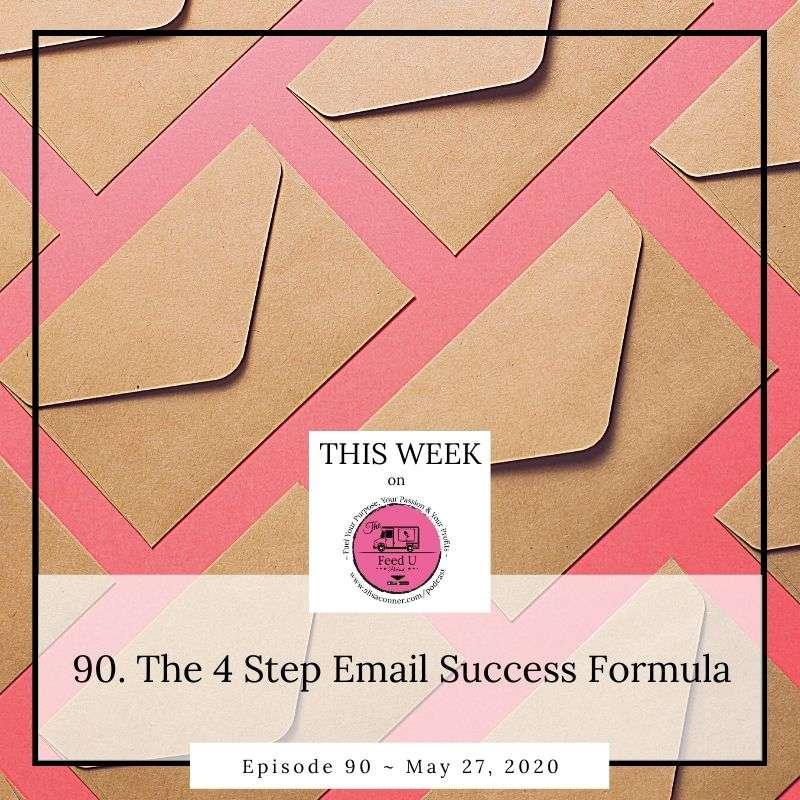 90. 4 Step Email Success Formula