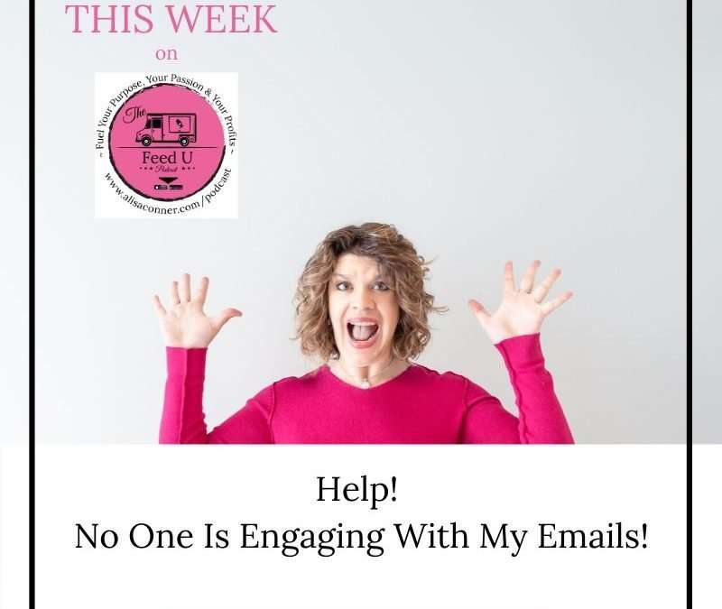 94. Help! No One Is Engaging With My Emails!