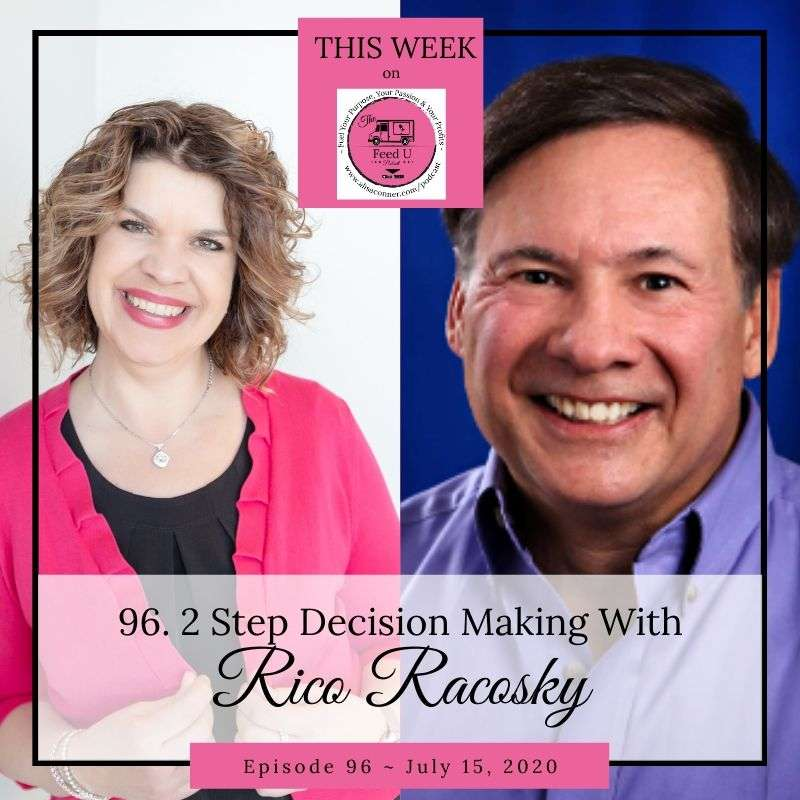 96. 2-Step Decision Making With Rico Racosky