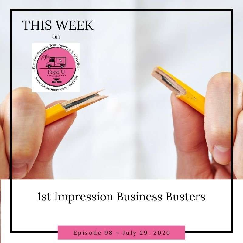 98. First Impression Business Busters