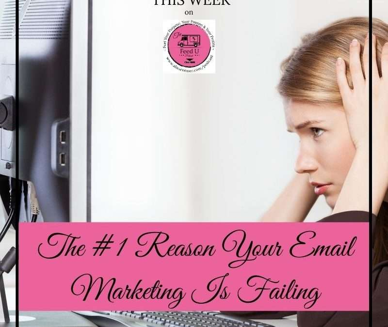 104. The #1 Reason Your Email Marketing Is Failing
